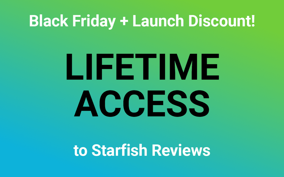 Get A Lifetime License for Starfish Reviews Plugin for Black Friday!