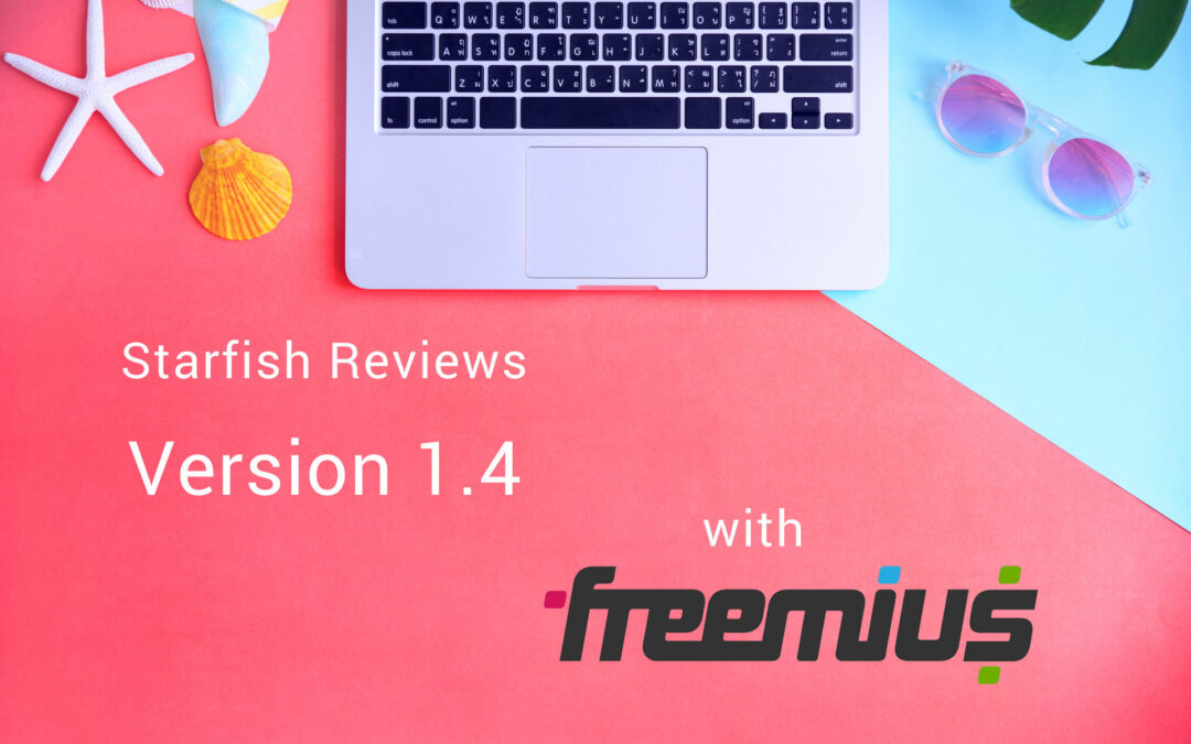 Starfish Reviews 1.4 is Here with Freemius Powered Licensing Aboard!
