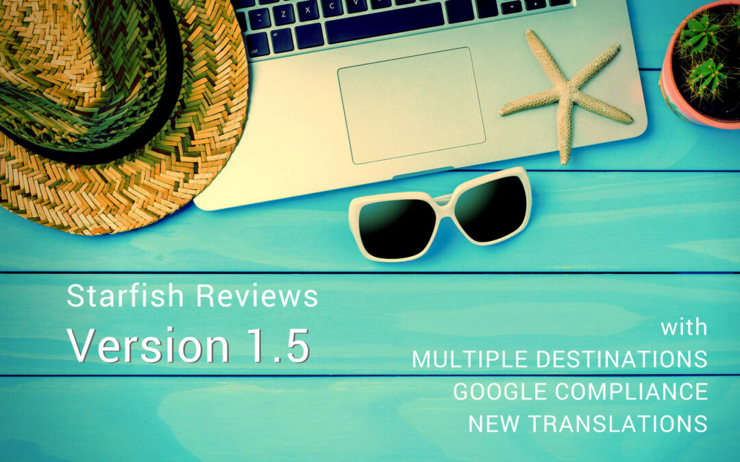 Starfish Reviews 1.5 – Multiple Destinations, Google's New Policy, & Translations