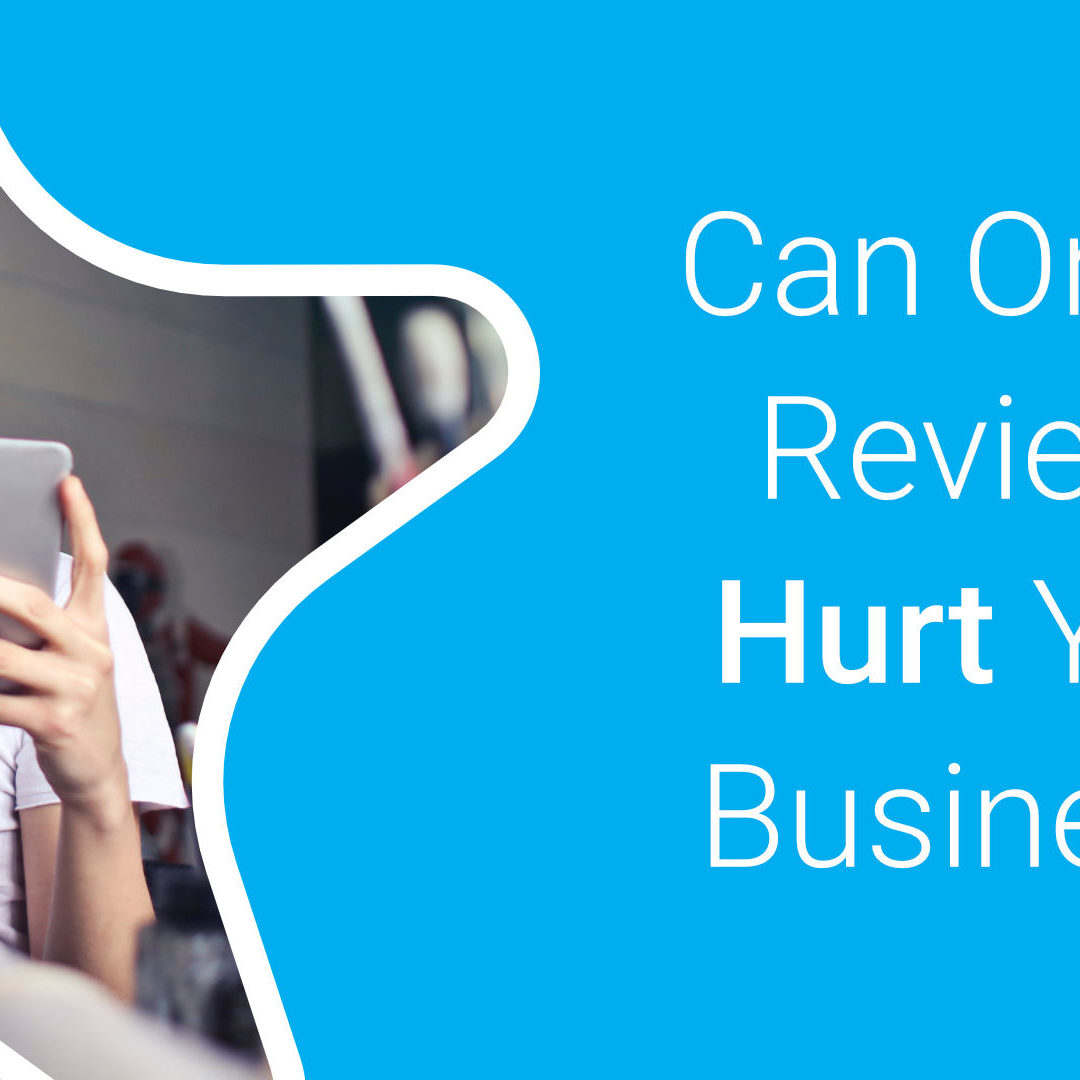 Can Online Reviews Hurt Your Business Starfish